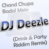 Chand Chupa Badal Mein (Drink & Party Riddim Remix)