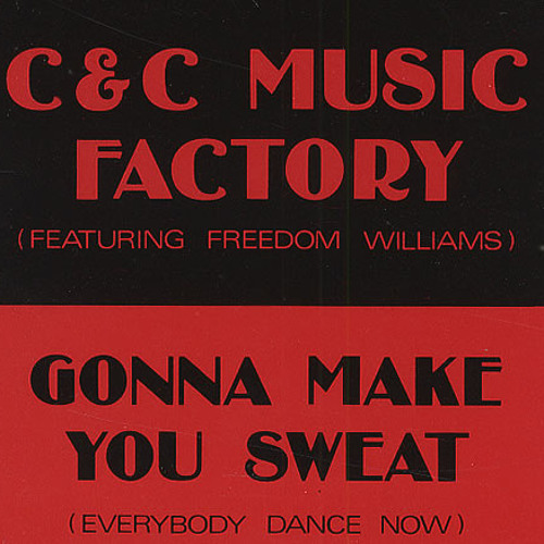 C&C Music Factory - Gonna Make You Sweat ( Everybody Dance Now ) Mackeral *Preview*