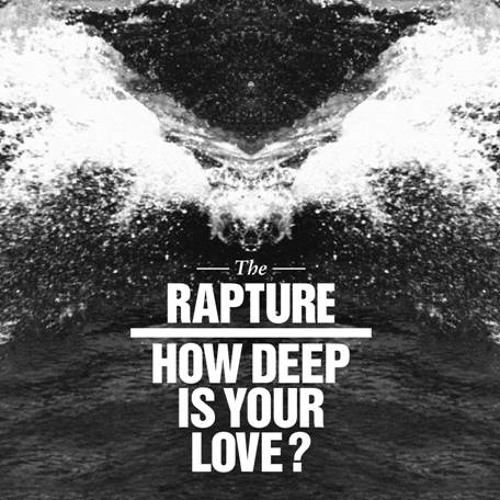 The Rapture - How Deep Is Your Love (Dimitri From Paris Erodiscomix) LoRes