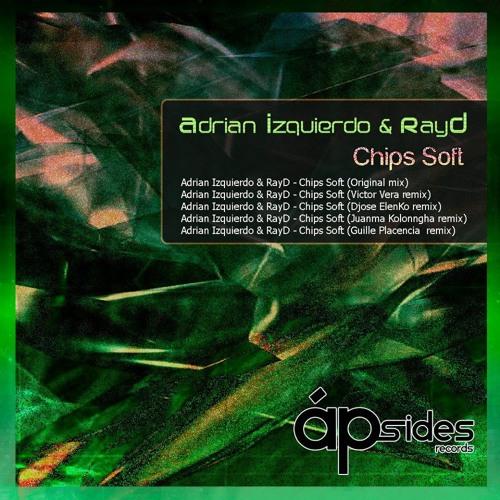 Adrian Izquierdo & RayD - Chips Soft (Original Mix) [Apsides Records]