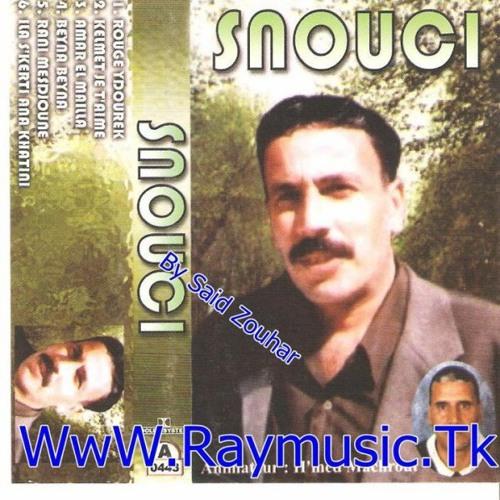 MUSIC SNOUSSI TÉLÉCHARGER CHEB