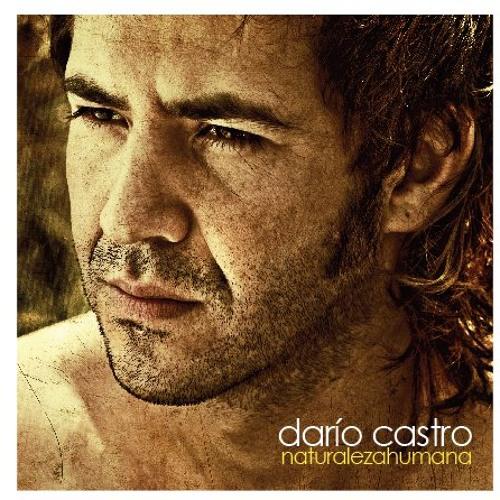 Dario Castro- Naturaleza Humana