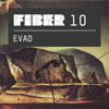 FIBER Podcast 10 - Evad