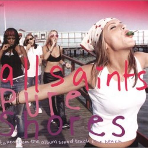 All Saints - Pure shores(Petes out of reach edit)