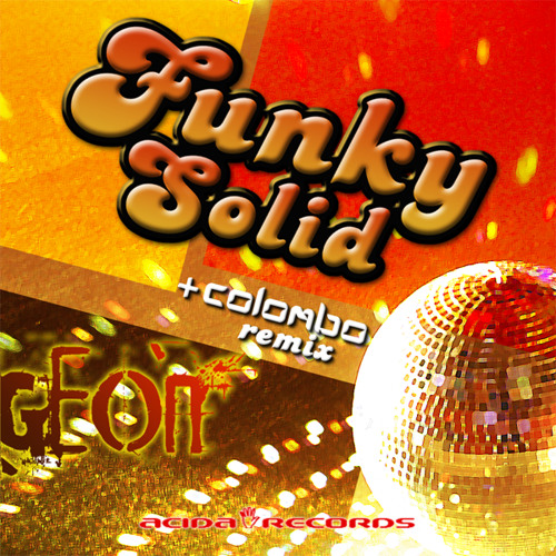 Geon - Funky Solid [Acida Records]