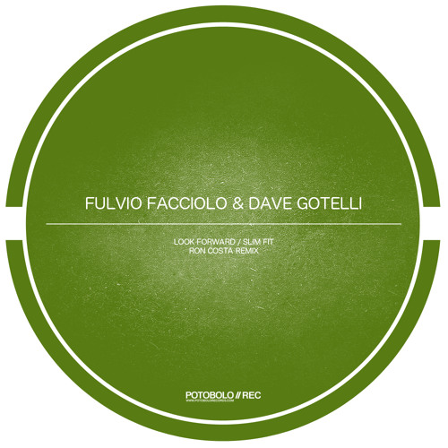 Fulvio Facciolo - Look Forward (Ron Costa Remix) [Potobolo Records]