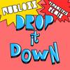 Drop It Down (Venometrix Remix)FREE DOWNLOAD