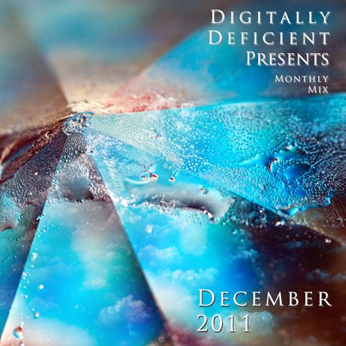 Digitally Deficient Monthly Mix - December 2011