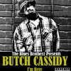 Butch Cassidy IN 2 DEEP feat. G. Malone