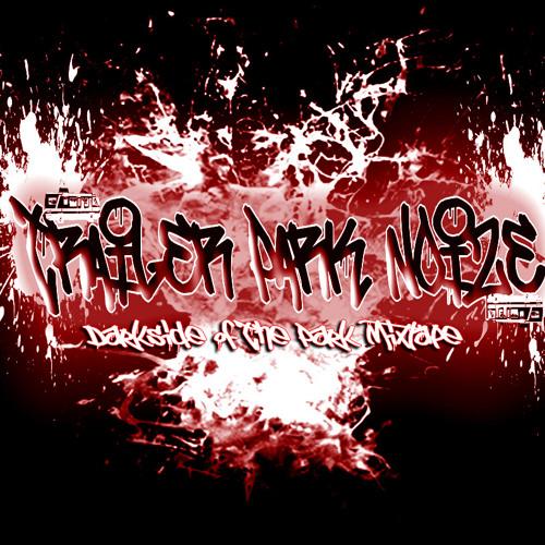 Trailer Park Noize - Darkside of the Park Mixtape [Free DL] link in Description