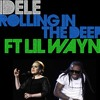 Lil Wayne - Sorry For The Wait Ft. Adele (rolling in the deep)