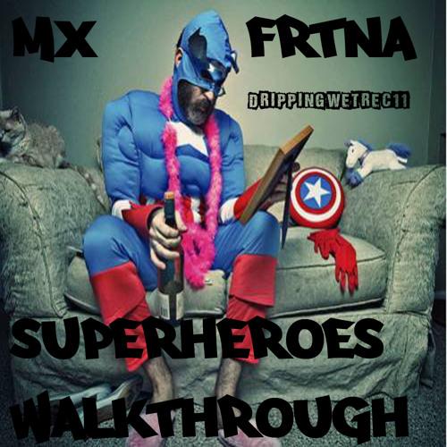 Mx Frtna - Superheroes Walkthrough