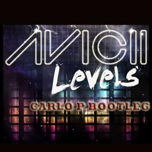 Bam's Levels (Carlo P Booty) - Avicii