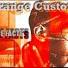 Strange Customz - Face Facts