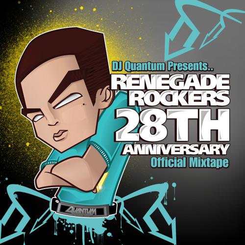 RENEGADE ROCKERS 28TH ANNIVERSARY MIX