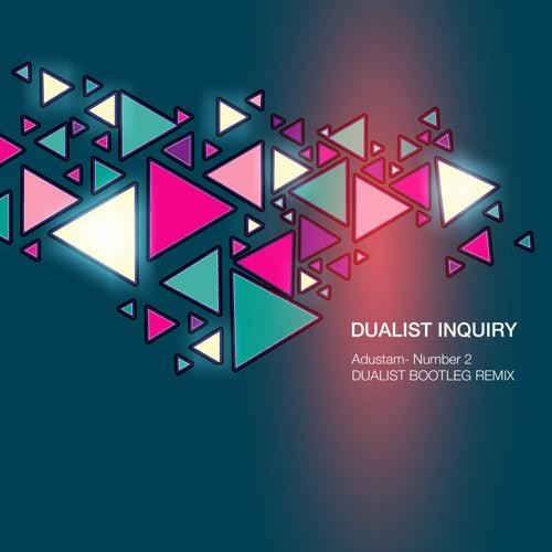 Adustam - Number2 (Dualist Bootleg Remix)