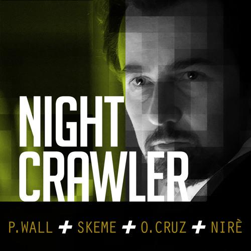 Nightcrawler feat. Paul Wall, Skeme, Omar Cruz &NiRè AllDai