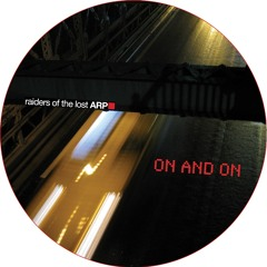 Raiders Of The Lost ARP - On And On