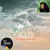 Charlene Soraia - Wherever You Will Go (Dj Danny Remix) FREE DOWNLOAD