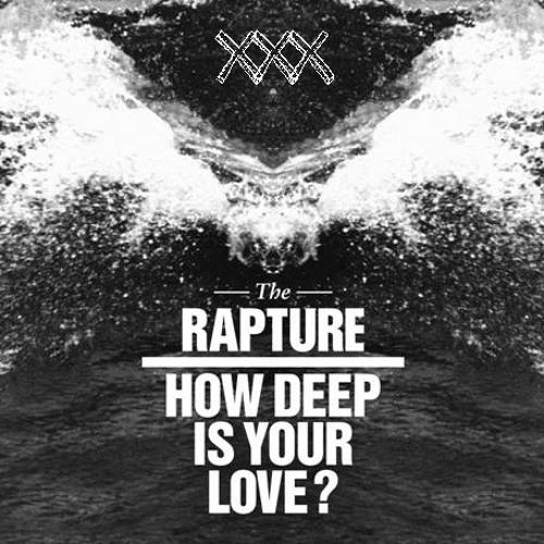 The Rapture-How Deep is your Love (Pixxxhell Rmx)
