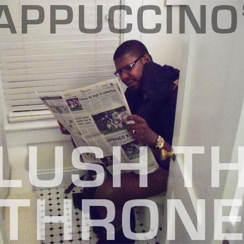 FlushTheThrone-EP (#FTT)