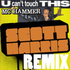 MC Hammer - U Can't Touch This (Scott Harris Remix) [FREE DOWNLOAD]