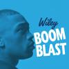 Wiley - Boom Blast (Alex D Official Remix)