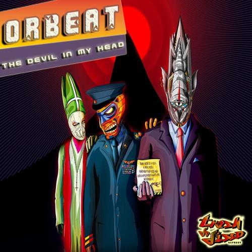 Orbeat - The Devil In My Head (Kommander Keen Remix)