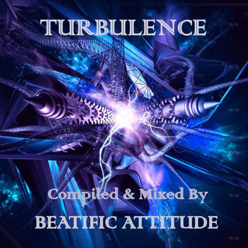 Beatific Attitude - Turbulence (Progressive Psy-Trance Mix)