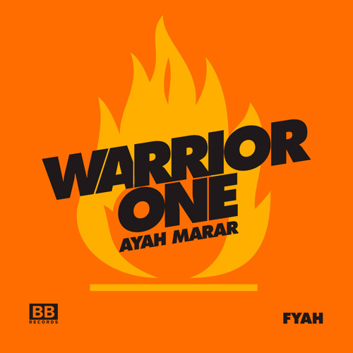 BLKBTR19 04 - Warrior One - Fyah ft. Ayah Marar - Des Demure Remix clip