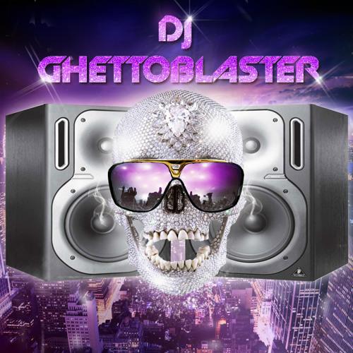 DJ GHETTOBLASTER - put your drinks up ( MEGAMIX CLUB )