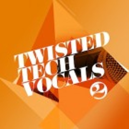Sounds To Sample - Twisted Tech Vocals V2 - Demo 1