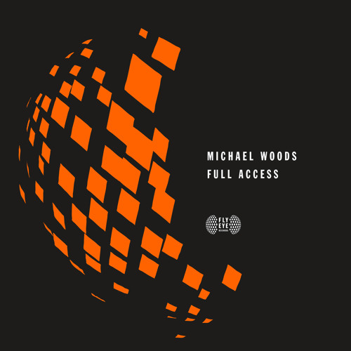 "Michael Woods - ""Full Access"" [PREVIEW]"