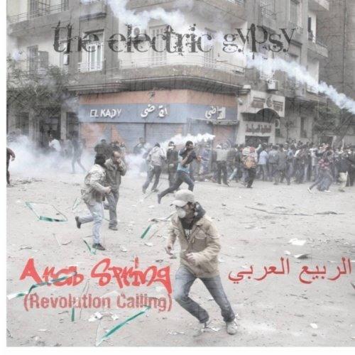 Arab Spring (Revolution Calling)