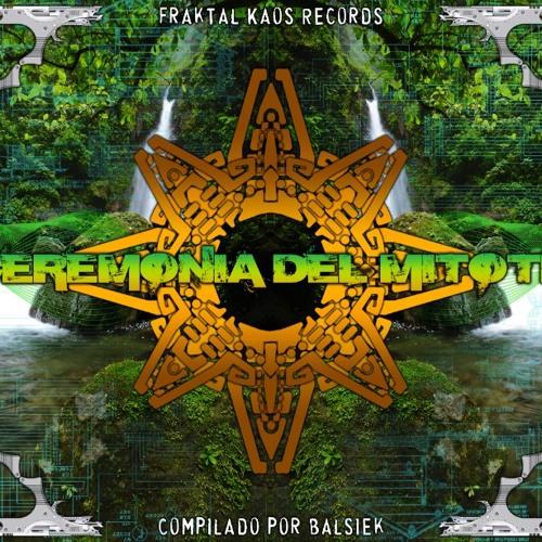 Xhamanik Ritual - Talamanca - VA - Ceremonia Del Mitotl - Fractal Kaos Rec - Fobi Master - Download