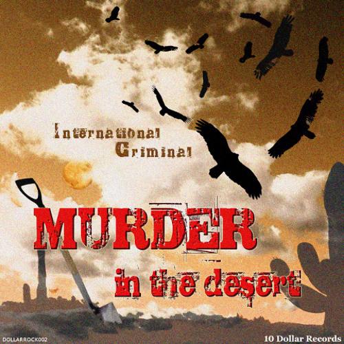 MURDER IN THE DESERT International Criminal [DOLLARROCK002]