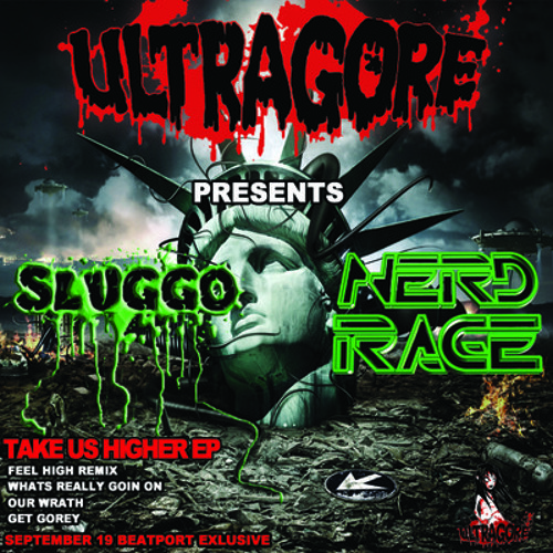 Nerd Rage & Sluggo - Our Wrath