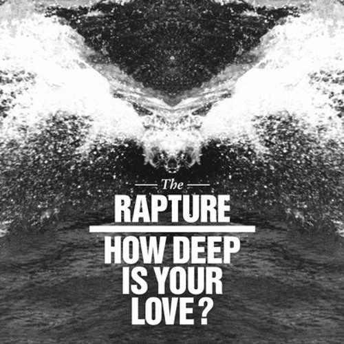 The Rapture - How Deep Is Your Love? (Irregular Disco Workers Remix)