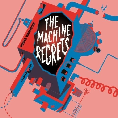 Pierce Warnecke - The Machine Regrets (Kelpe Remix)