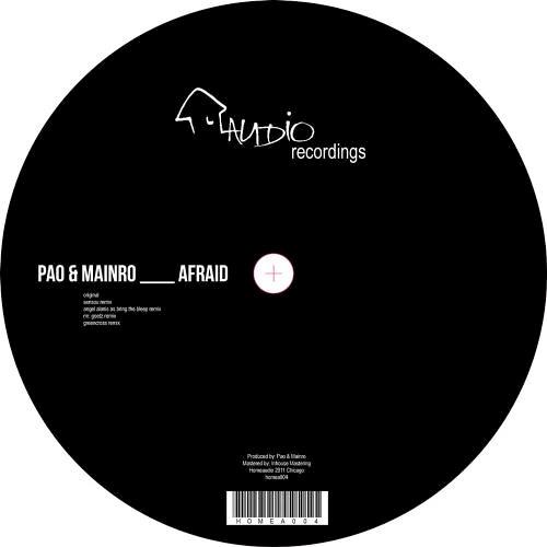 Pao & Mainro - Afraid (Greencross Remix) [HOME AUDIO]