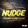 Nudge feat. Felguk