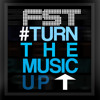 FST - Turn The Music Up