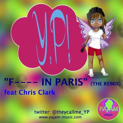 """""""F---- In Paris"""" (N***** In Paris remix) YP feat CC W/lyrics"""