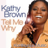 Kathy Brown-Tell Me Why (Dave Shaw's Original Mix)KM201105