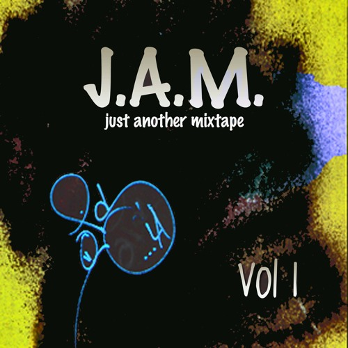 J.A.M. vol 1 (just another mixtape BY: DJ Ops)