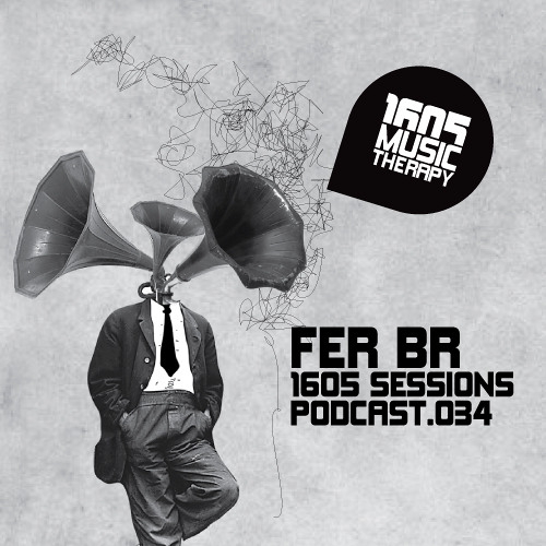 1605 Podcast 034 with Fer BR