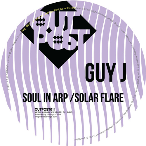 Guy j - Solar Flare (Original Mix) [Outpost Recordings]