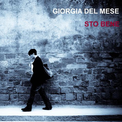 Giorgia Del Mese - Sto Bene