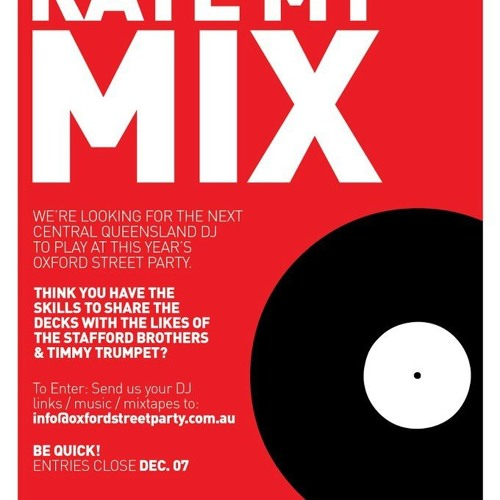 """""""Rate My Mix!"""" Oxford Street Party"""" Dj Comp Entry (Tracklist In Description)"""