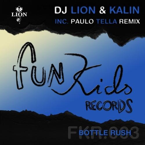 Dj Lion & Kalin - Bottle Rush (Original Mix)